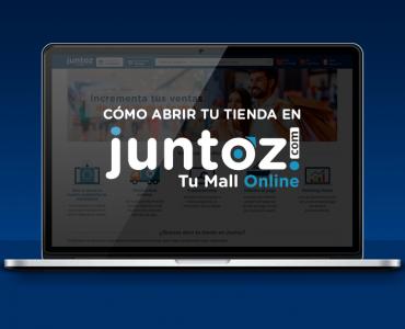¿Quieres abrir tu tienda online en Juntoz?